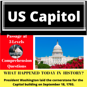 Brief History of US Capitol Differentiated Reading Passage, September 18