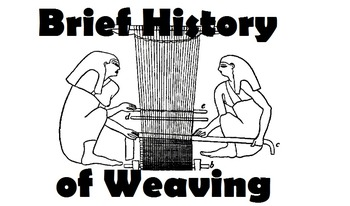 Brief History of Weaving