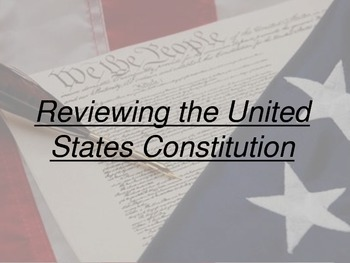 Brief Review of the U.S. Constitution