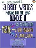 SBAC Brief Write: BUNDLE II ~ 3 BRIEF WRITES-~PDF & ONLINE