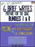 SBAC Brief Write: BUNDLES I & II-6 BRIEF WRITES~3rd-5th~ PDF & ONLINE Forms