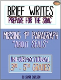 "SBAC Brief Write: No Intro ~ ""ABOUT SEALS"" ~3rd-5th Grades"