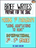 "SBAC Brief Write: No Intro Paragraph ~ ""USING ADAPTATIONS"""