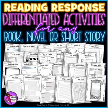 Reading Response Activities For Any Book, Novel or Short Story