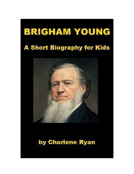 Brigham Young - A Short Biography for Kids