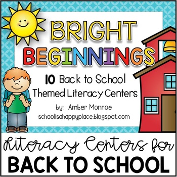 Bright Beginnings {10 Back to School Themed Literacy Centers}