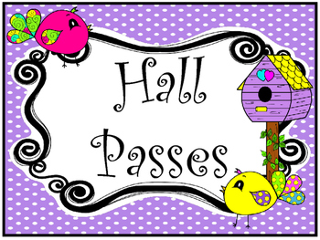 Bright Birdies themed Printable Hall Pass Sign and Hall Pa