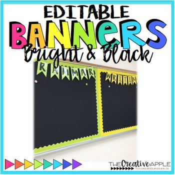 Bright & Black Editable Banners for the Classroom