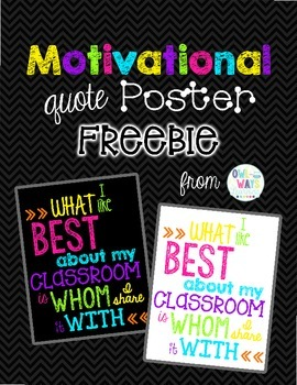 Brights & Black or White & Brights Motivational Poster {FREEBIE}