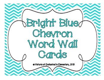 Bright Blue Chevron Word Wall Cards