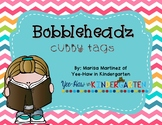 Bright Bobbleheadz Cubby Tags