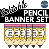 EDITABLE Pencil Banner Set