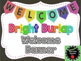 Bright Burlap Welcome Banner
