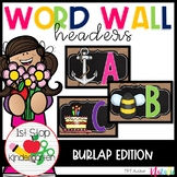 ABC Word Wall Letters - Burlap Word Wall Headers