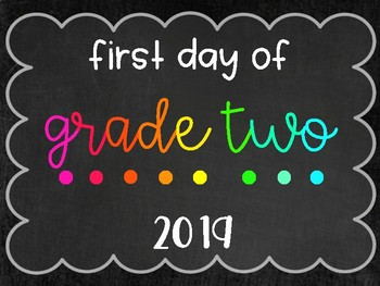 Bright Chalkboard First Day of School Sign 2018/19/20