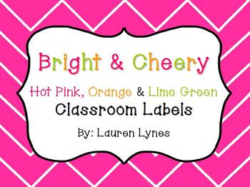 Bright & Cheery Classroom Labels! {hot pink, orange, lime green}