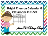 Bright Chevron Calendar & Classroom Jobs Set