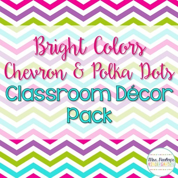 Bright Chevron & Polka Dot Classroom Decor Pack