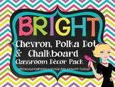 Bright Chevron PolkaDot Chalkboard Classroom Decor Pack
