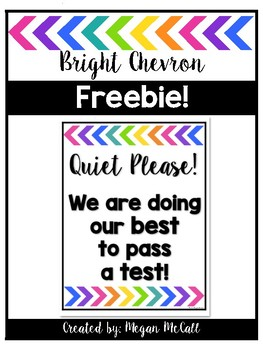 Bright Chevron: Quiet Please Sign