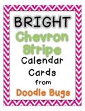 Bright Chevron Stripe Calendar Cards {Days and Months too}
