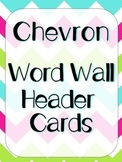 Bright Chevron Word Wall Header Cards