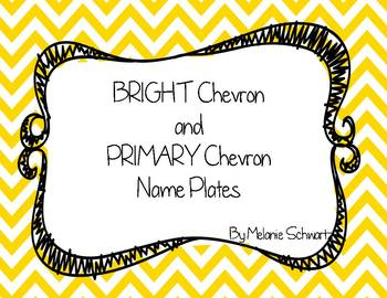 Bright Chevron and Primary Chevron Name Plates