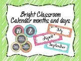 Bright Classroom Calendar Months and Days