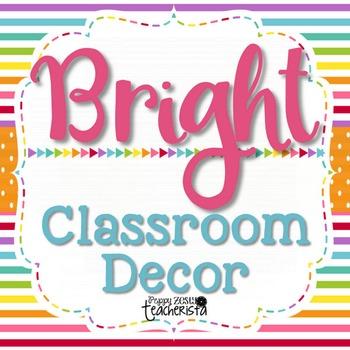 Bright Classroom Decor