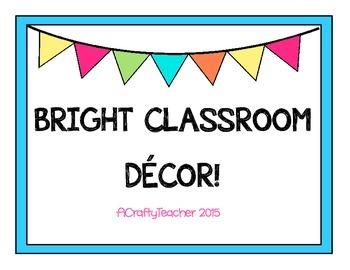 Bright Classroom Decor Pack