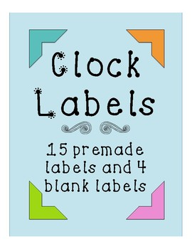 Bright Clock Labels {15 premade clock labels & 4 blank labels}