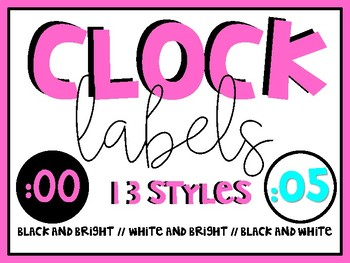 Bright Clock Labels - Bright and Black & White Versions