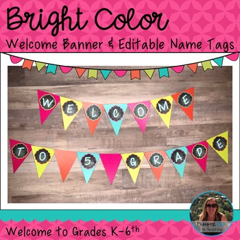 Bright Color Welcome Banner and Editable Name Tags