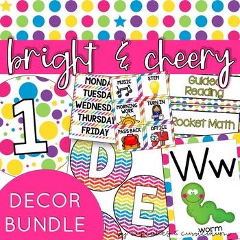 Classroom Decor: Bright and Cheery 150+ Page Classroom Kit