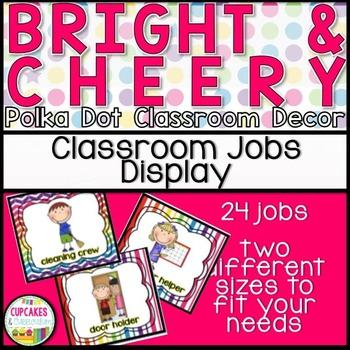 Classroom Decor: Bright and Cheery [Classroom Jobs Display]