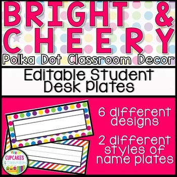 Classroom Decor: Bright and Cheery [Editable Student Desk Plates]