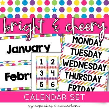 Classroom Decor: Bright and Cheery [Months and Days Calendar Set]