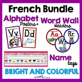 Bright & Colorful EDITABLE FRENCH Alphabet Posters, Name Tags, Word Wall Headers