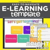Bright Colors Easy-to-Navigate Distance Learning WEEKLY eL