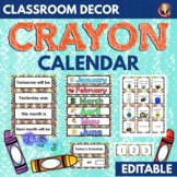 Bright Crayon Decor Calendar and Class Schedule Editable
