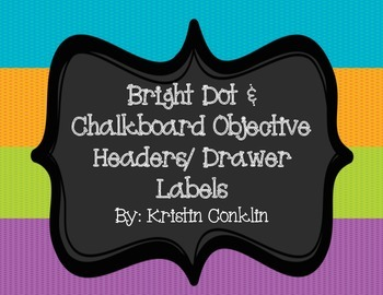 Bright Dot and Chalkboard Drawer Labels or Objective Labels