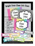 Bright Dots Class Job Chart