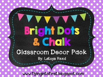 Bright Dots and Chalk Classroom Decor Mega Pack ~222 pages~