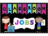 Bright & Editable Classroom Job Chart or Bulletin Board