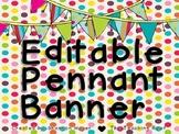 Bright Editable Pennant Banner