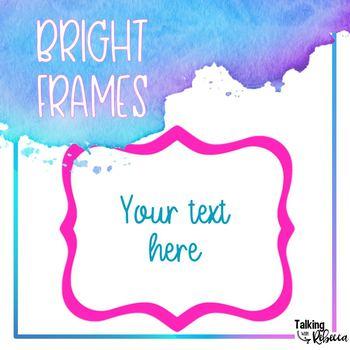 Bright Frames
