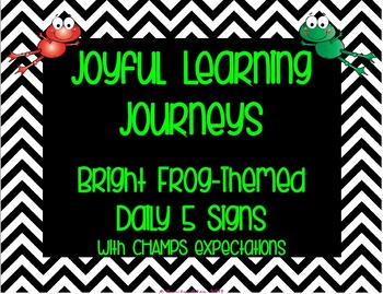 Bright Frog Themed Daily 5 Signs with CHAMPS Expectations