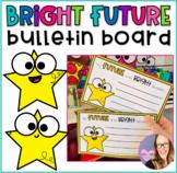Bright Future Bulletin Board