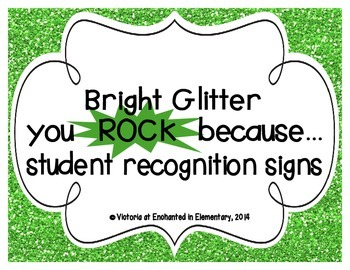 "Bright Glitter ""you ROCK because..."" Student Recognition Signs"