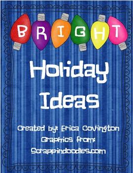 Bright Holiday Ideas